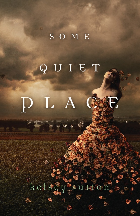 Some Quiet Place - Kelsey Sutton